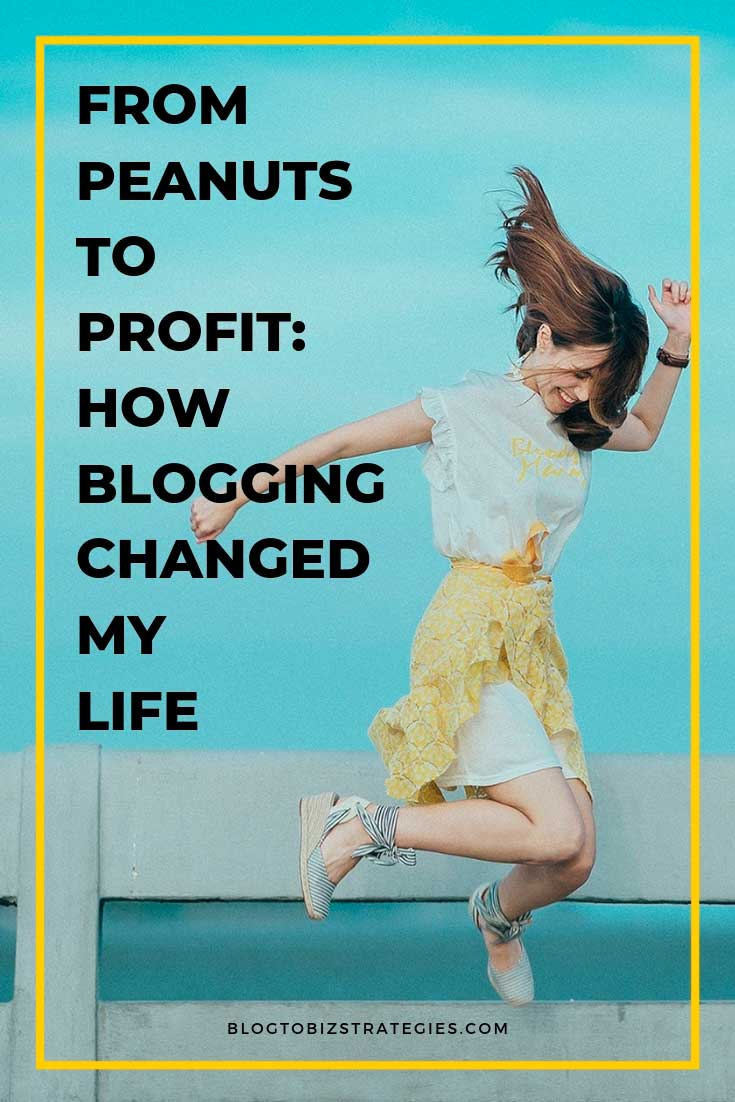 Blog to Biz Strategies | It Took Awhile, But Blogging Changed My Life