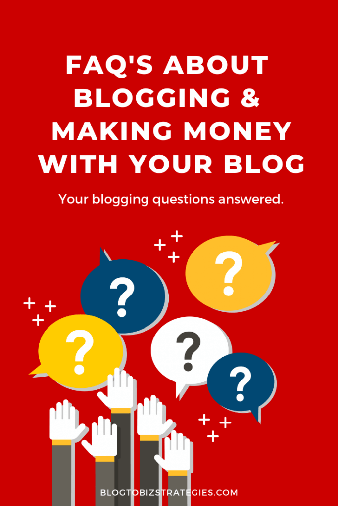 Blog to Biz Strategies | Blogging FAQs Category