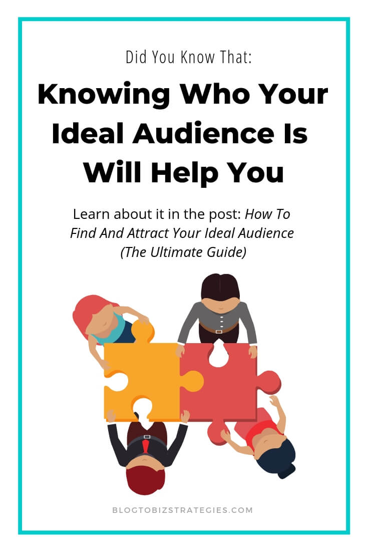 Blog to Biz Strategies | How Knowing Who Your Ideal Audience Is Will Help You