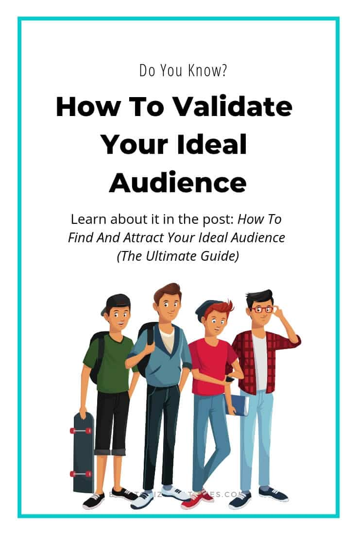 Blog to Biz Strategies | How To Validate Your Ideal Audience