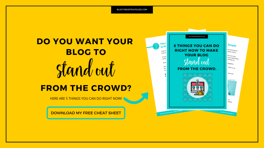 Blog to Biz Strategies | Lead Magnet - 5 Things You Can Do Right Now To Make Your Blog Stand Out