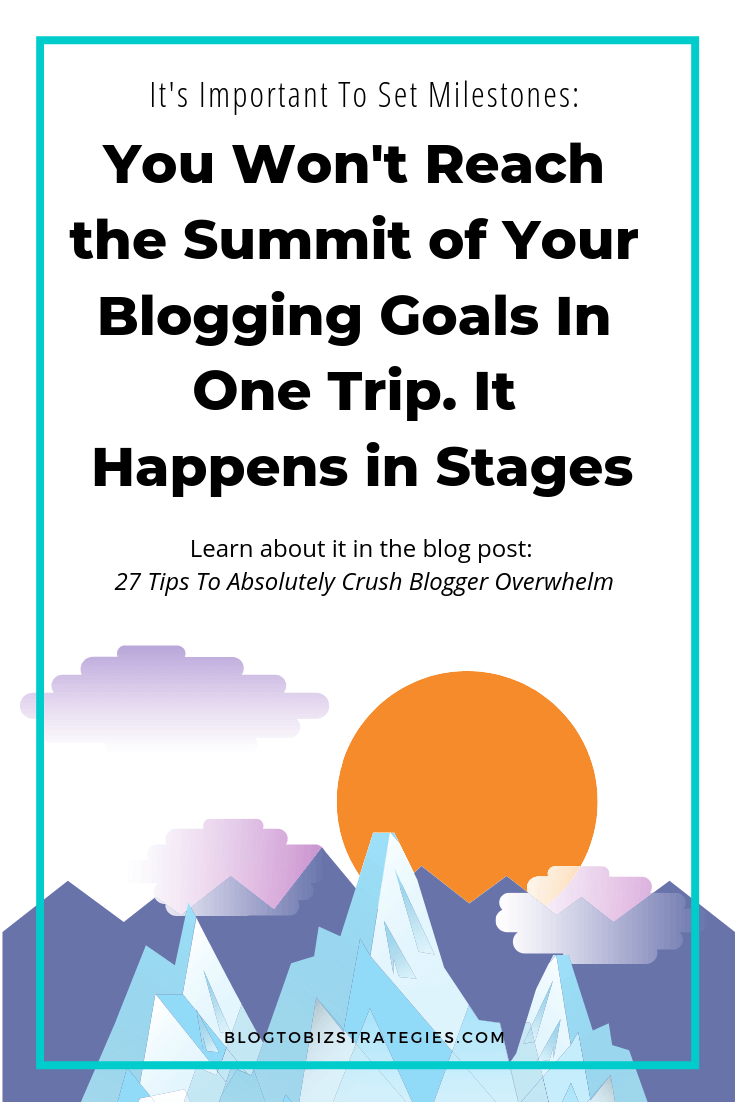 Blog to Biz Strategies   You Won't Reach Your Blogging Goals In One Trip. It Happens In Stages