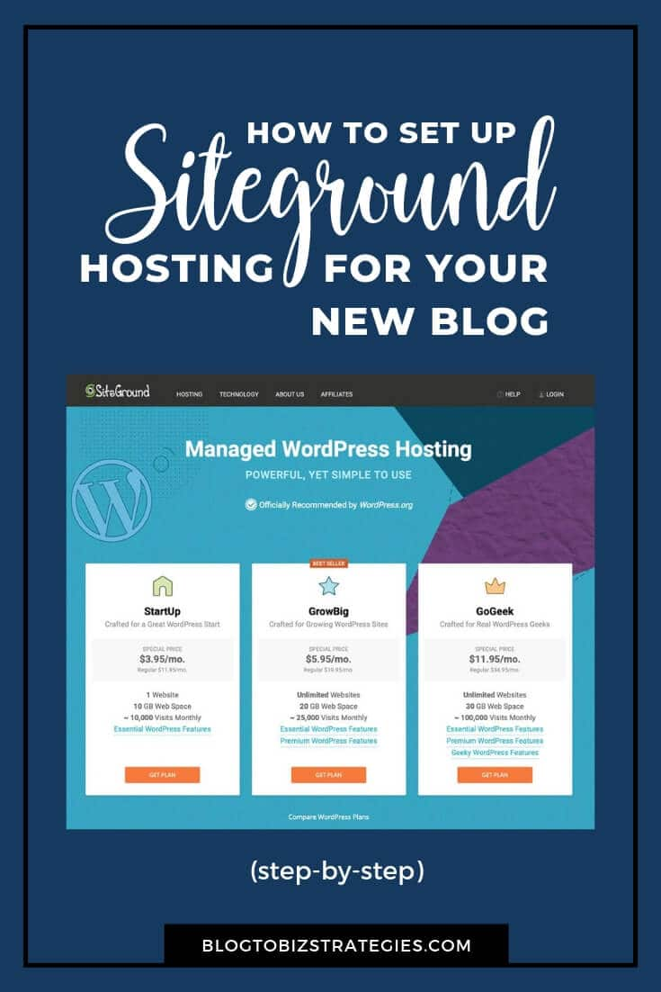 Blog To Biz Strategies | How To Set Up SiteGround Hosting For Your New Blog