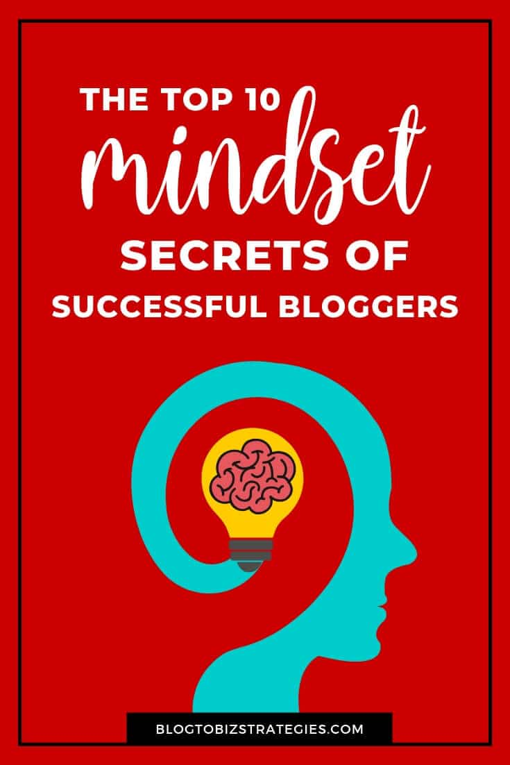Blog to Biz Strategies | Mindset Secrets of Successful Bloggers