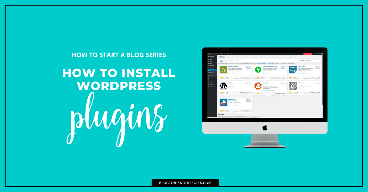 Blog to Biz Strategies | How To Install and Uninstall WordPress Plugins (FB)